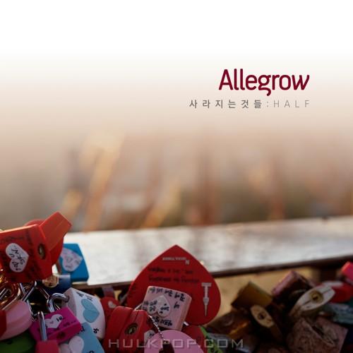 Allegrow – 사라지는 것들: Half – EP