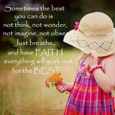 Awesome Everything Will Be Alright Quotes