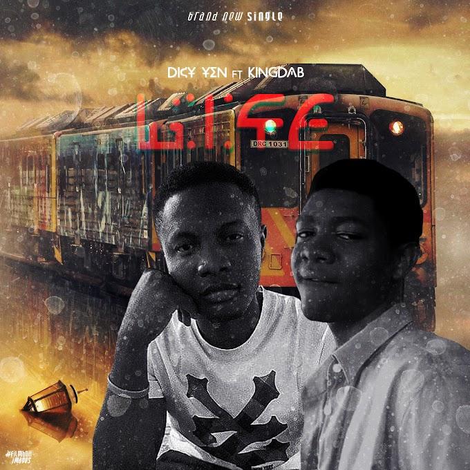 Music: Dicy Yen ft Kingdab - Life