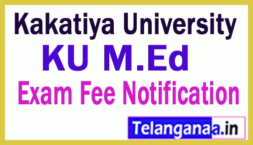 Kakatiya University MEd Exam Fee Notification