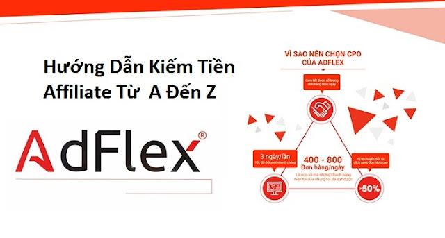 Hướng dẫn kiếm tiền online affiliate với AdFlex.vn CPO