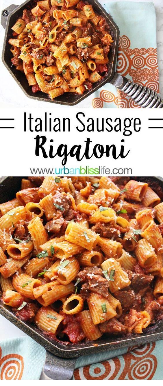 Easy, Hearty Rigatoni With Italian Sausage