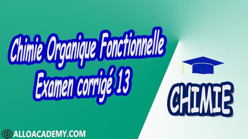 Chimie Organique Fonctionnelle - Examen corrigé 13 pdf