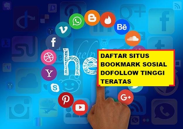 SITUS BOOKMARK SOSIAL DOFOLLOW TINGGI