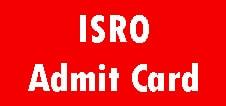 ISRO Technician B Admit Card