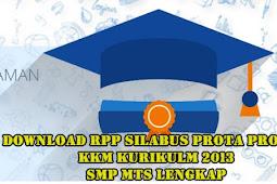Download Rpp Silabus Prota Prosem KKM Kurikulm 2013 SMP MTs Lengkap Tahun Ajaran 2019 2020