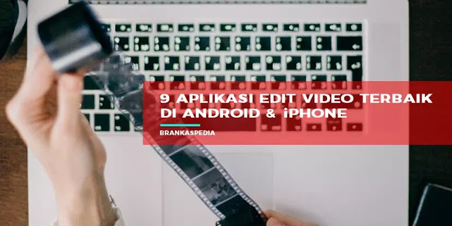 aplikasi edit video tiktok terbaik di android dan iphone