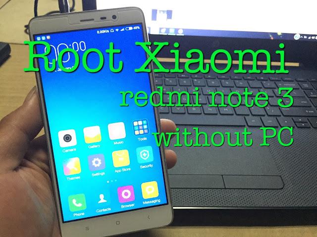 Terbaru Tutorial Cara Mudah Root Redmi Note 3 V7.1.7.0 Jamin Berhasil 100%: Kamu Berani Coba?!