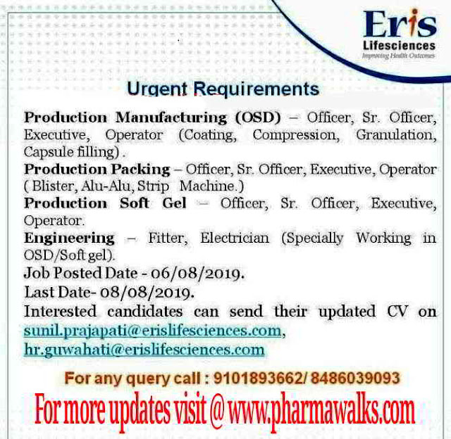 Eris Lifesciences - Urgent Requirements for Production (OSD / Soft Gel) / Packing / Engineering Departments