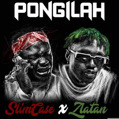 "Otumba Lamba King Slimcase unveil his new joint single ""Pongilah"" with Zanku records boss Zlatan and the track is produced by Rexxie."