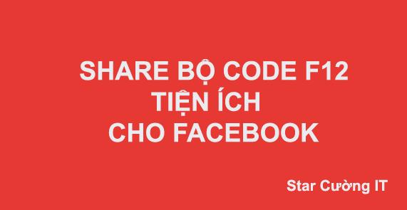 Share Bộ Code Tiện Ích Facebook