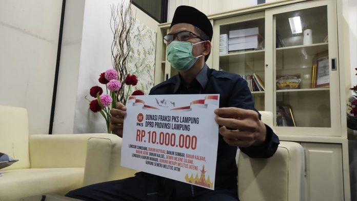 Fraksi PKS Dprd Lampung Donasikan Gaji Untuk Korban Bencana Alam