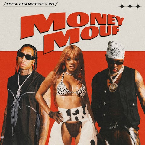 ESTRENO MUNDIAL SOLO AQUÍ ➤ Tyga Ft Saweetie & YG - Money Mouf