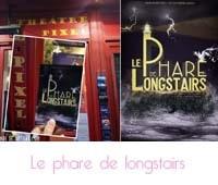 Le Phare de Longstairs Théâtre Pixel