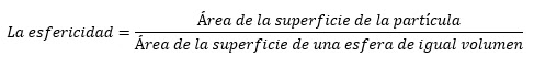 La esfericidad tiene que ver con el grado de aproximación de un sedimento determinado a la forma de una esfera
