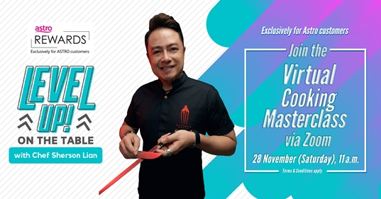 Chef Sherson Lian, Astro, Astro Rewards, virtual cooking masterclass, cooking, lifestyle
