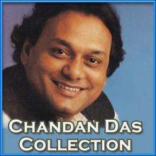 Zindgi tujko manane nikle Chandan Das Ghazal