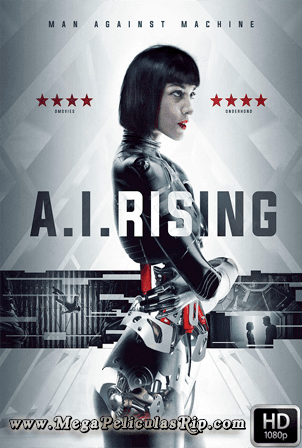 A.I. Rising [1080p] [Latino-Ingles] [MEGA]