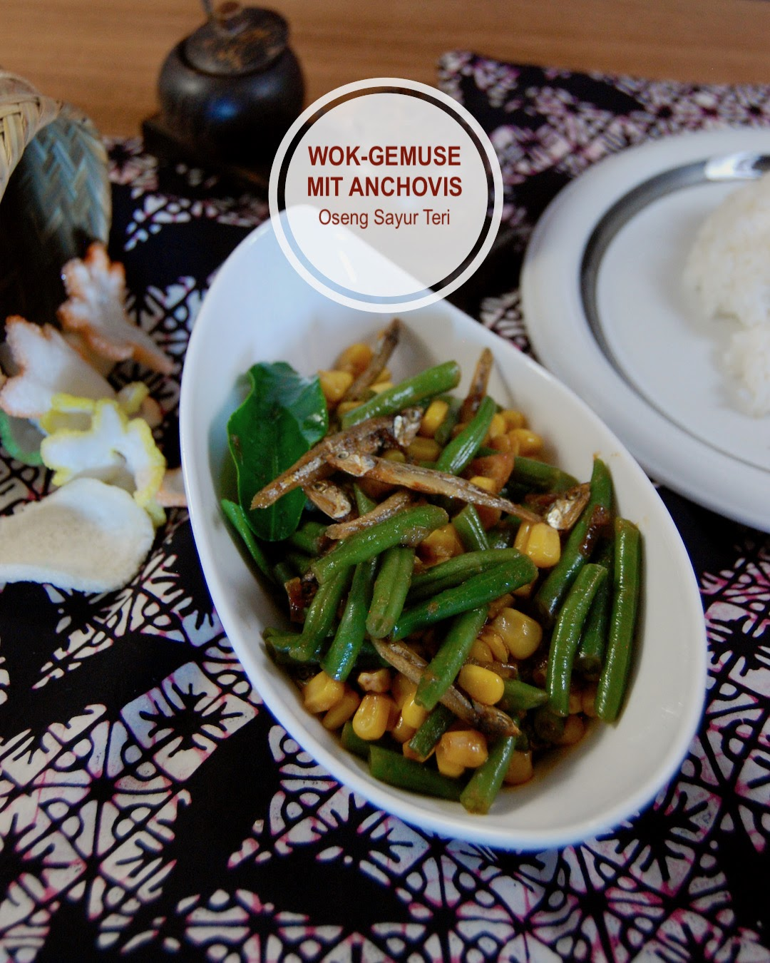 Rezept Wok-Gemüse mit Anchovis (Oseng Sayur Teri)
