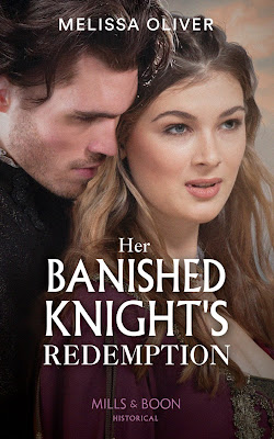 Her Banished Knight's Redemption by Melissa Oliver book cover Mills & Boon historical romance