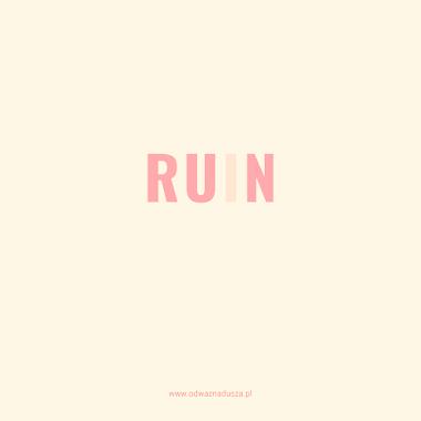 Run or ruin?