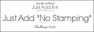 Jo's Stamping Spot - Just Add Ink Challenge #470