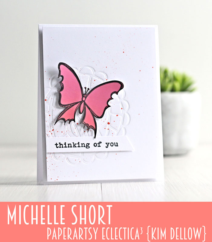 New PaperArtsy Eclectica³ {Kim Dellow} Products Showcase: Michelle Short Butterfly Card