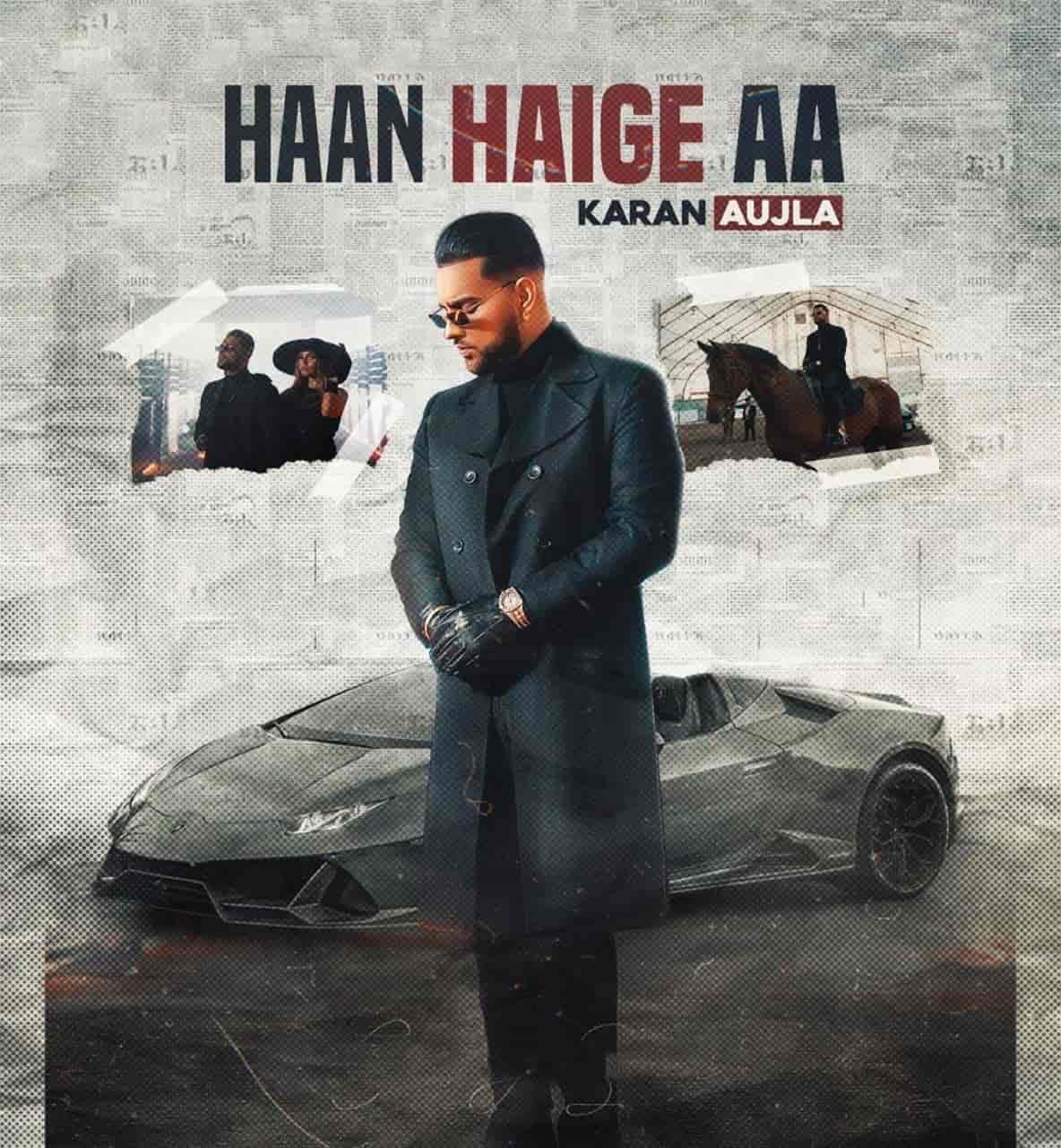 Haan Haige Aa Punjabi Song Image By Karan Aujla