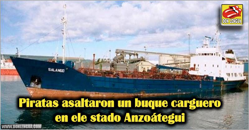 Piratas asaltaron un buque carguero en Anzoátegui