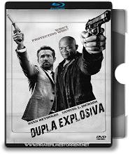 Dupla Explosiva – Blu-ray Rip 720p | 1080p Torrent Dublado / Dual Áudio 5.1 (2017)