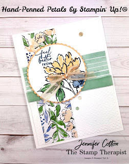 This feel better card uses Stampin' Up!'s Hand-Penned Petals Bundle (including the Hand-Penned DSP Designer Paper and Genial Gems).  I made this card on my weekly Facebook Live.  Supply list and measurements on the blog (with link to YouTube video).  #StampinUp #StampTherapist #HandPennedPetals