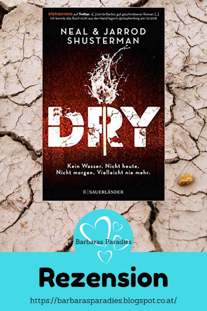 Buchrezension #269 Dry von Neal und Jarrod Shusterman