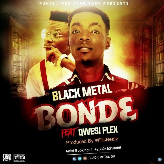 Black Metal__Bond3 Feat. Qwesi Flex (Produced By WillisBeatz)