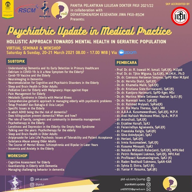 Virtual Seminar & Workshop Psychiatric Updates in Medical Practice (PUMP) 2021: Hollistic Approach Towards Mental Health in Geriatric Population
