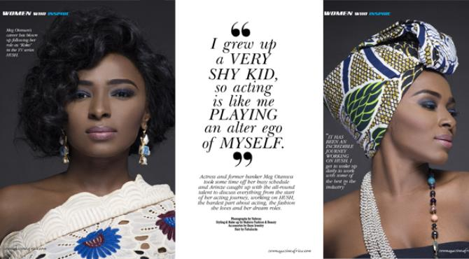 Actress and former banker Meg Otanwa took some time off her busy schedule and Arinze caught up with the all-round talent to discuss everything from the start of her acting journey, working on HUSH, the hardest part about acting, the fashion she loves and her dream roles.