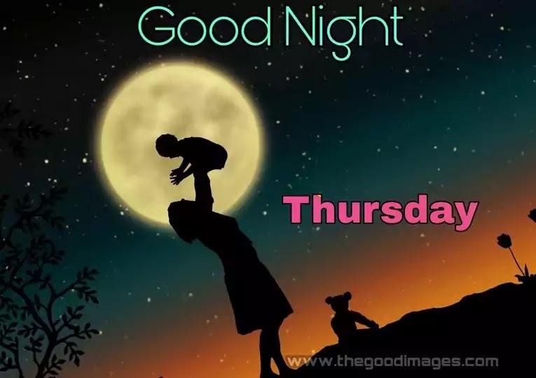 Good Night Thursday Pics
