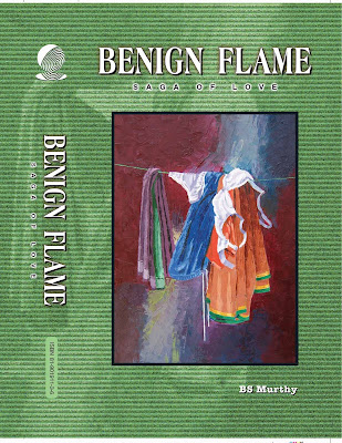 Benign Flame: Saga of Love by BS Murthy