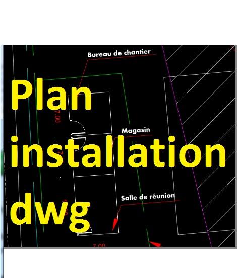 Préférence plan d'installation de chantier dwg autocad | Outils, livres  EP51