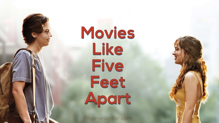Movies Like Five Feet Apart
