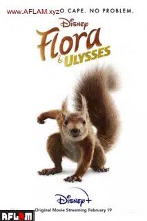 فيلم Flora & Ulysses 2021 مترجم اون لاين