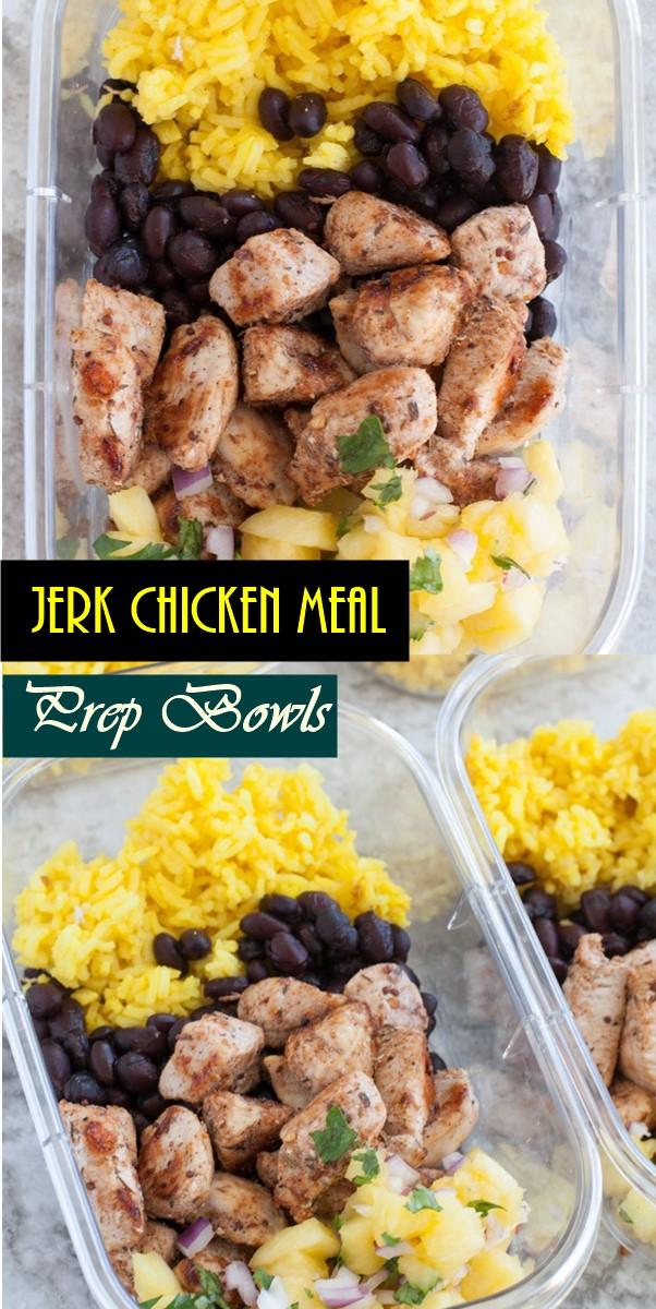 Jerk Chicken Meal Prep Bowls #Healthyrecipes