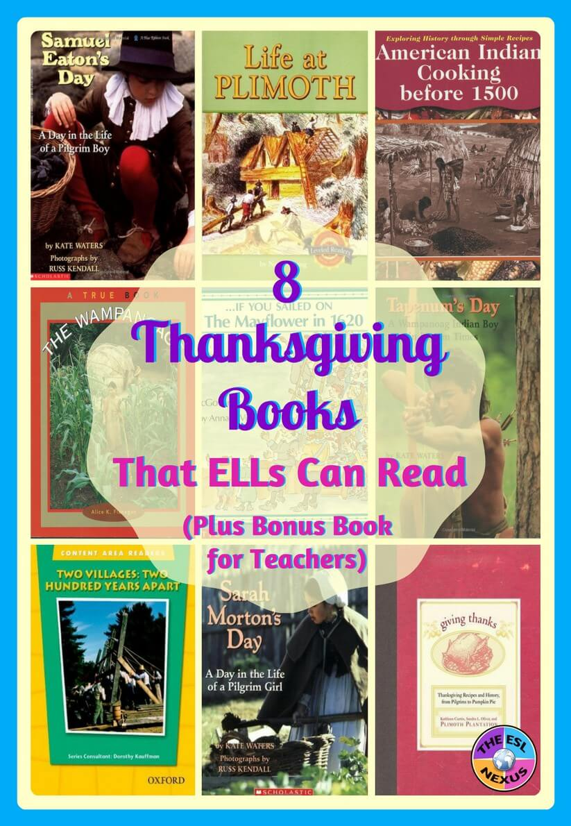 8 books about Thanksgiving that ELLs at high beginning to advanced levels of language proficiency can read, plus bonus book for teachers | The ESL Nexus