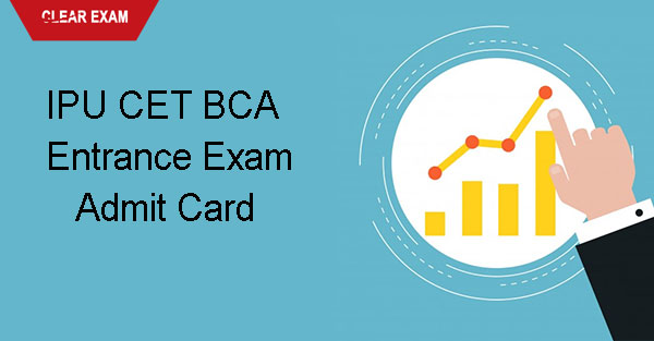 IPU CET BCA  Admit Card