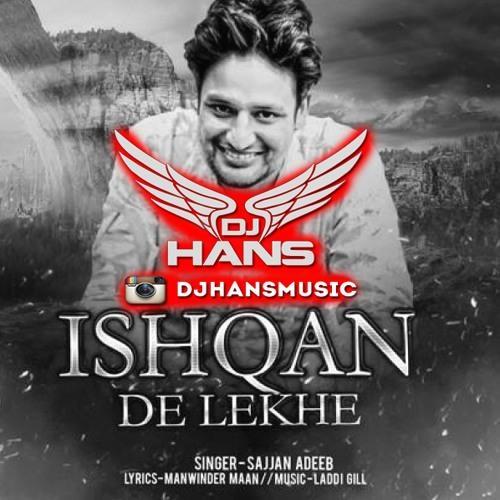 Ishqan De Lekhe (Remix)