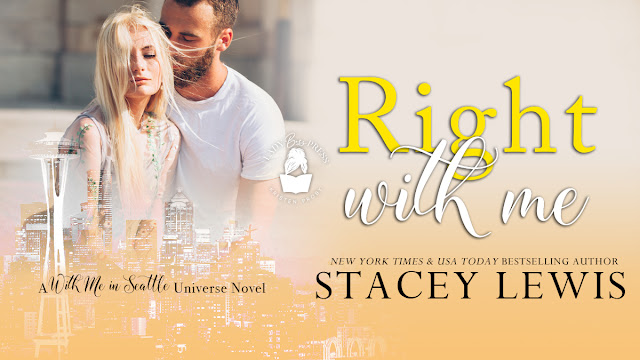Blog Tour:  Right With Me (With Me in Seattle Universe) by Stacey Lewis