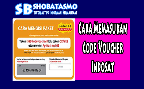 Cara Memasukan Code Voucher Indosat