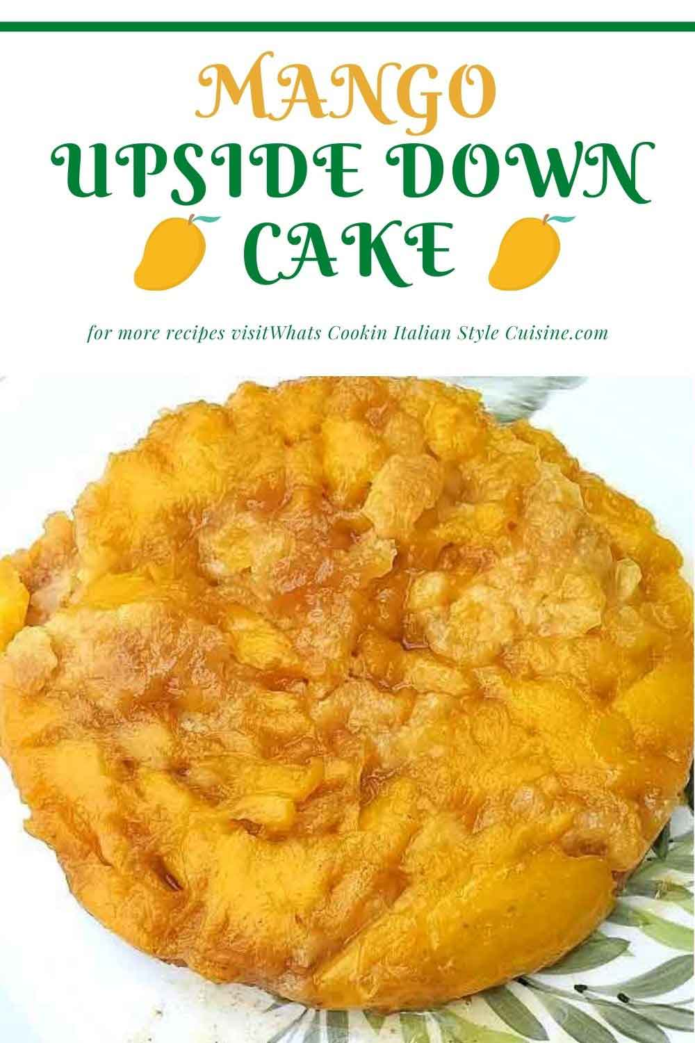 this is a pin for later how to make Mango upsdie down cake