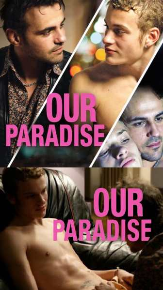 """VER ONLINE Y DESCARGAR PELICULA GAY: """"Nuestro Paraíso"""" - """"Notre Paradis"""""""