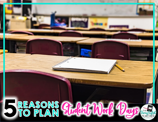5 Reasons to Plan Student Work Days