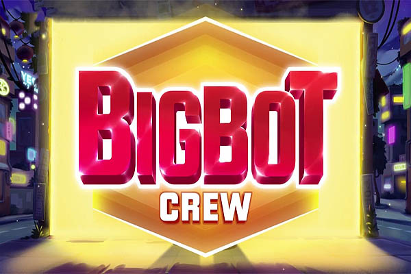 Main Gratis Slot Big Bot Crew (Quickspin)